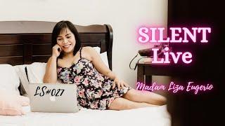 I AM JUST AROUND BUT SILENT-LS#027 | Madam Liza Eugerio