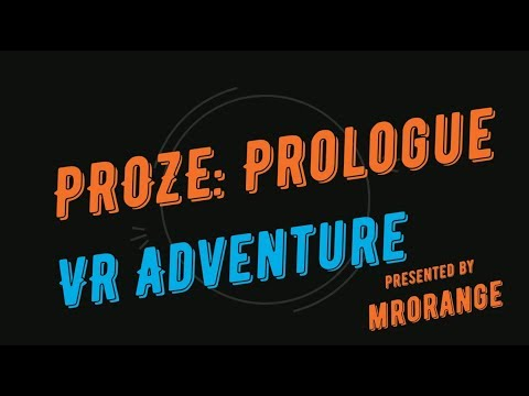 + PROZE: Prologue + VR Adventure + Russian + Sci-Fi + Indie +