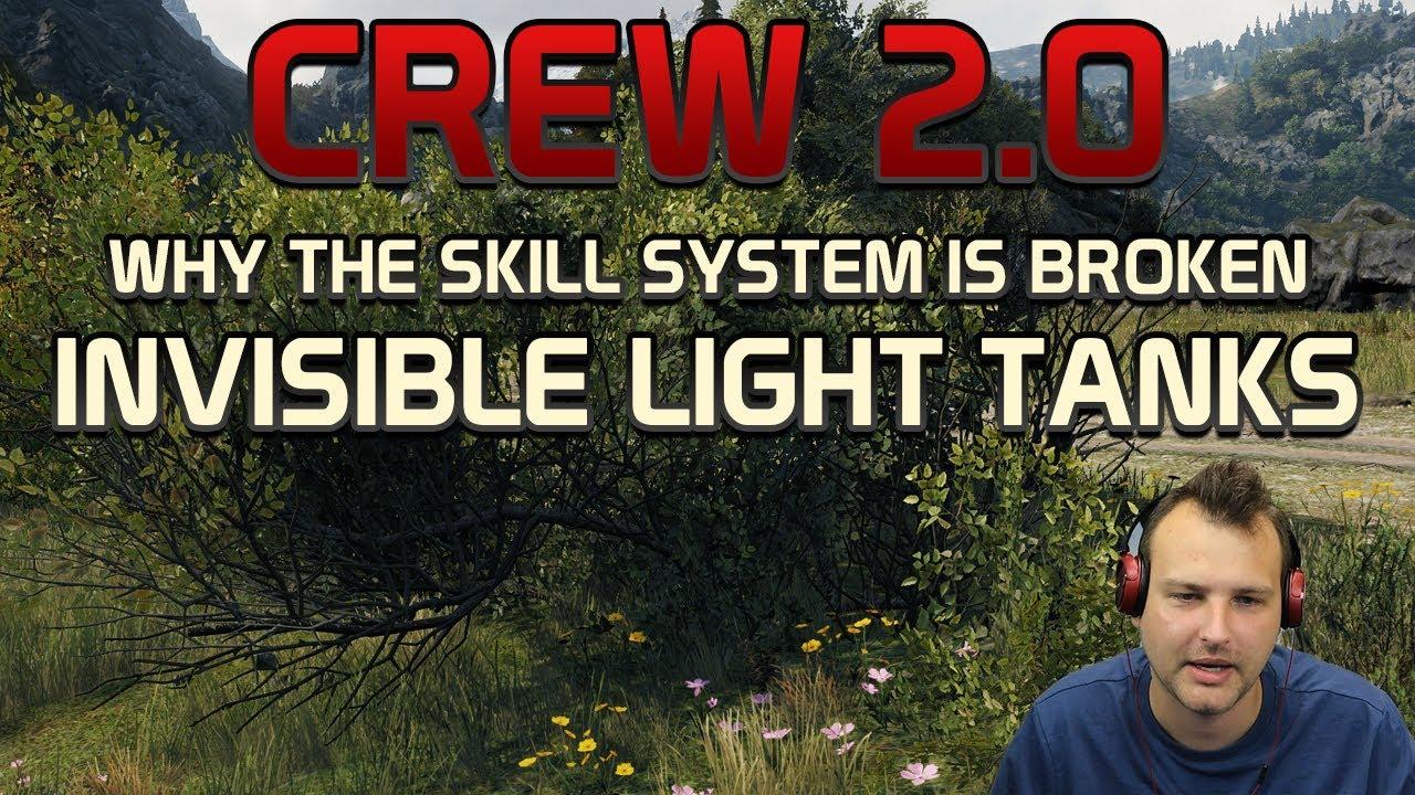 INVISIBLE light tanks! Crew 2.0 skills broken! ! | World of Tanks