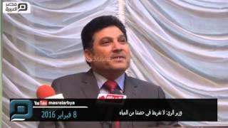 بالفيديو| وزير الري: لن نفرط في حصتنا من المياه