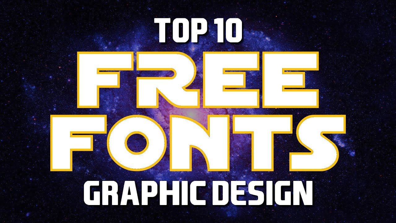 Top 10 Best FREE FONTS for Graphic Designers (2019)
