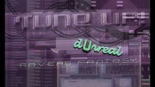Tune up! - Ravers Fantasy (dUnreal 2k9 Remix)