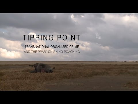 Tipping Point: Transnational organised crime and the 'war' on poaching
