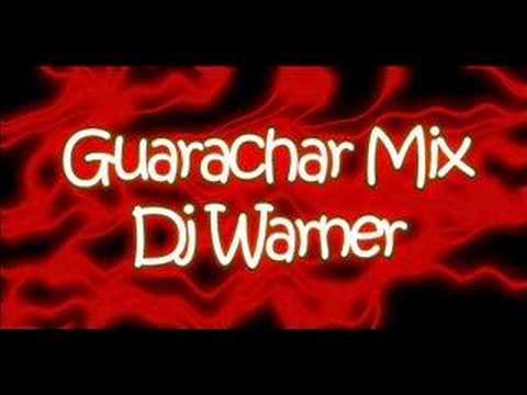 Guarachar Mix - Dj Warner a