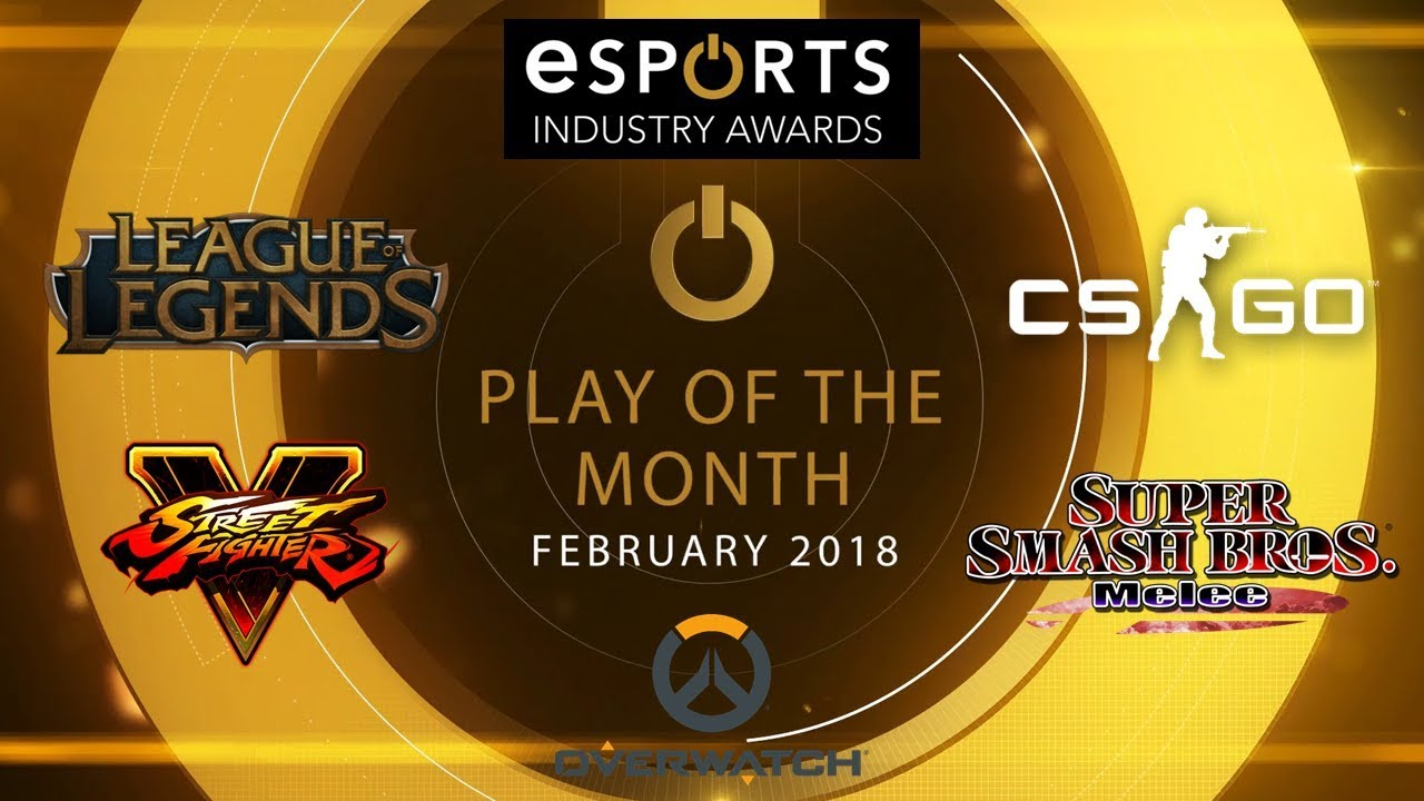esports awards 2018 play of the month feb 2018 vote now