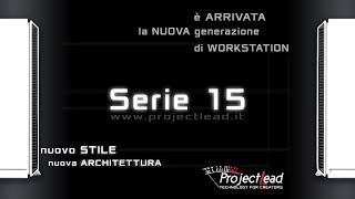 Presentazione delle nuove workstation serie 15 di Project Lead