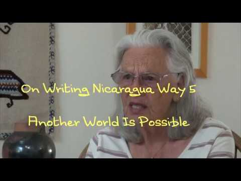 On Writing Nicaragua Way 5 another world is possible