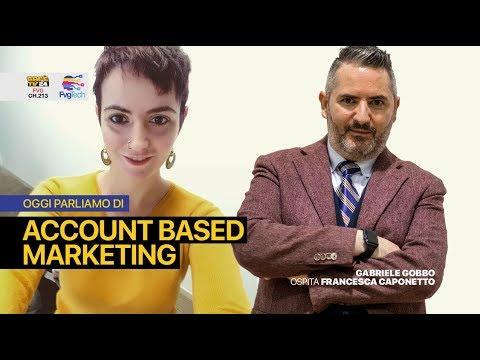 FvgTech #48 - Account Based Marketing. Ospite Francesca Caponetto