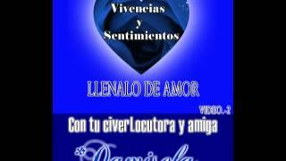 Damisela Dama del Amor ♥ LLENALO DE AMOR