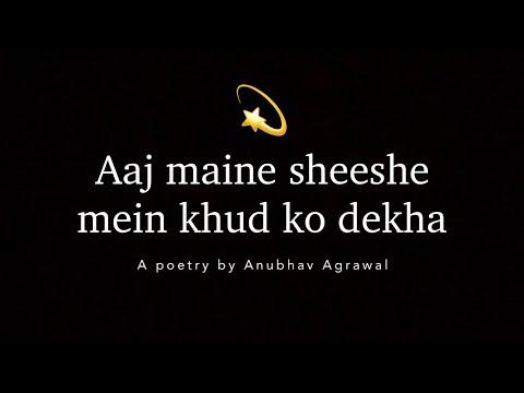 "Self Motivation ""Khud se kuch kaha"" - Anubhav Agrawal   Motivational Hindi Poetry"