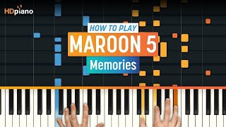 How To Play Memories by Maroon 5 | HDpiano (Part 1) Piano Tutorial
