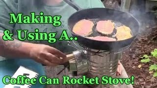 Building & Using A Coffee Can Rocket Stove