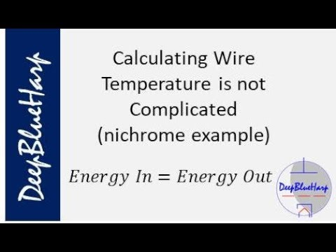 Calculating Wire Temperature is Not Complicated (nichrome example)