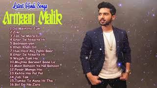 Armaan Malik New Songs 2019 | Top Hits Armaan Malik 2019 | Latest Hindi Love Songs 2019
