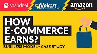 Ecommerce Business Model | Case Study | How Ecommerce in India earns? | Hindi