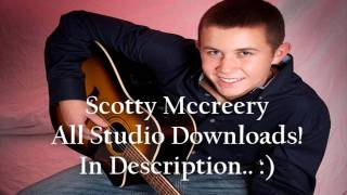 Scotty McCreery // Full Studio Version // All Songs // Download