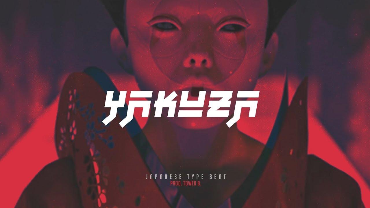 Y A K U Z A Japanese Type Beat Hard Trap Instrumental Prod Tower B