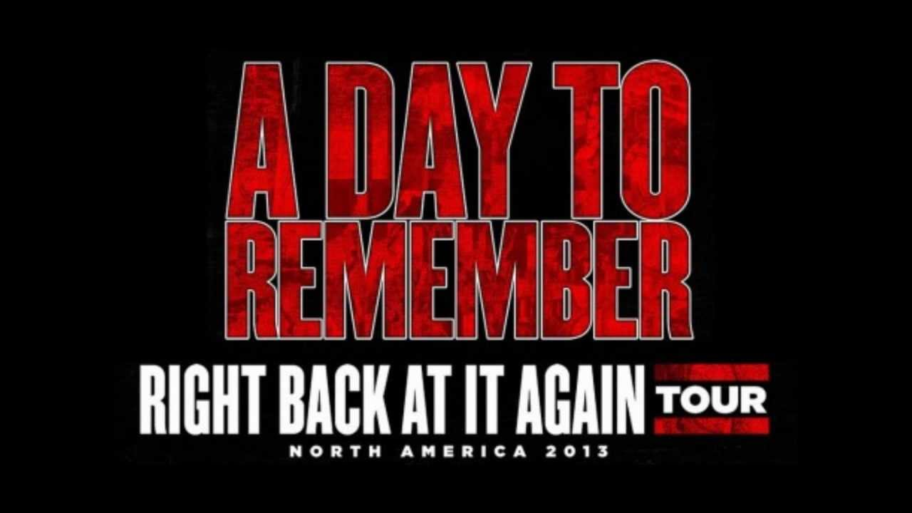 A Day To Remember - Right Back At It Again [No speech ... A Day To Remember Right Back At It Again Lyrics