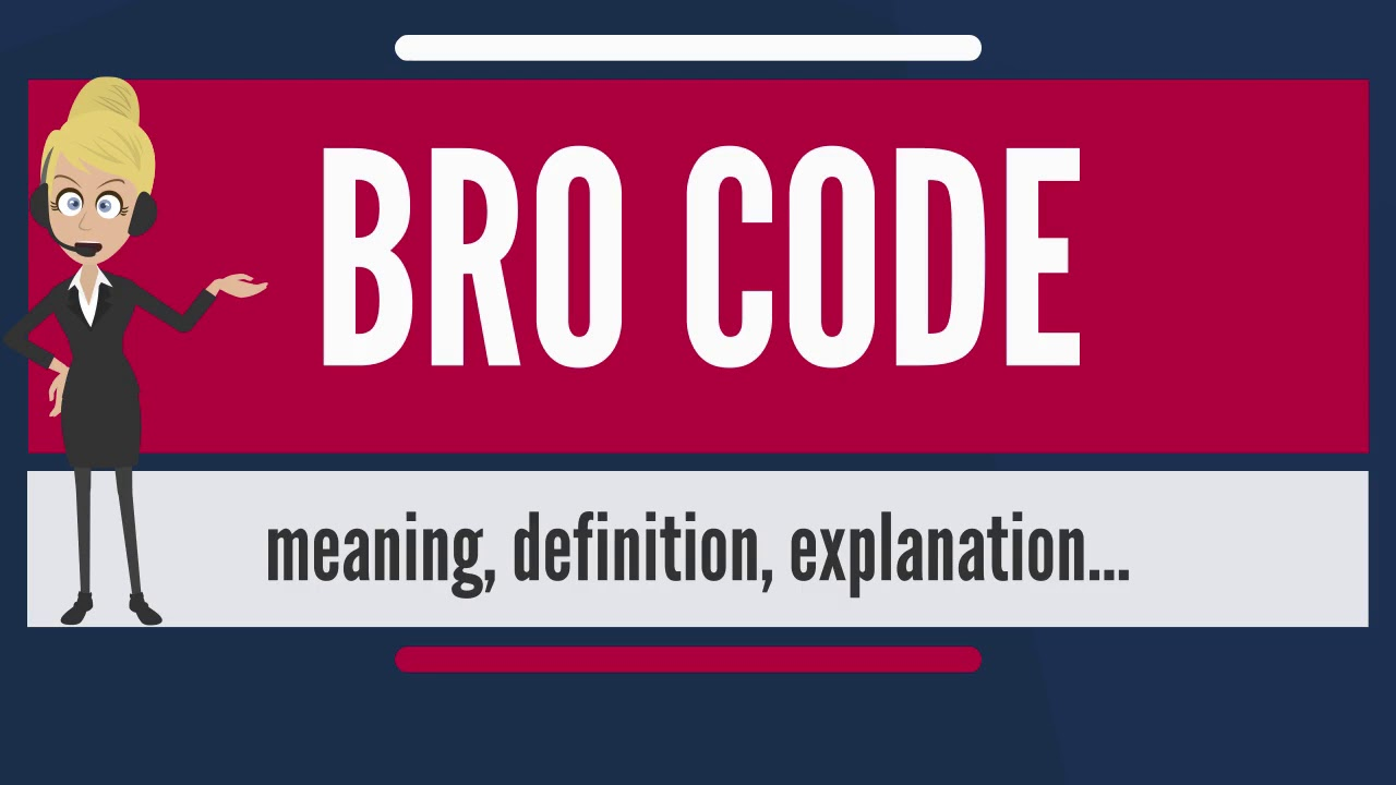 What does bro mean