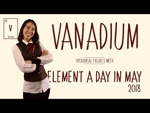 May 5th - Vanadium - Historical Figures Week #ElementADayInMay