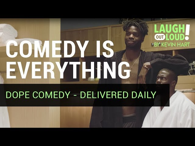 Comedy is Everything   Kevin Hart   LOL Network