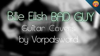 Billie Eilish - BAD GUY | Guitar Covers