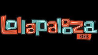 lollapalooza paris: day one #lollaparis