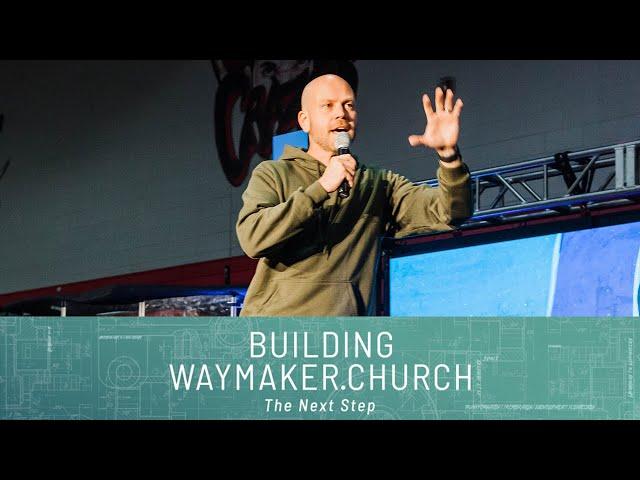 Building Waymaker Church: The Next Step: Don't Despise the Circles | Pastor Jon Dupin