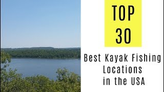 Best Kayak Fishing Locations in the USA. TOP 30