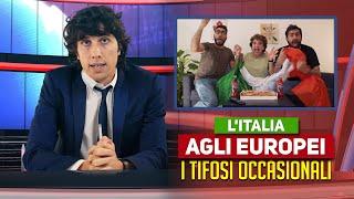 L'ITALIA AGLI EUROPEI - I tifosi occasionali