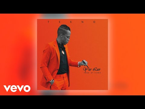 Tekno - Yur Luv (Official Audio)