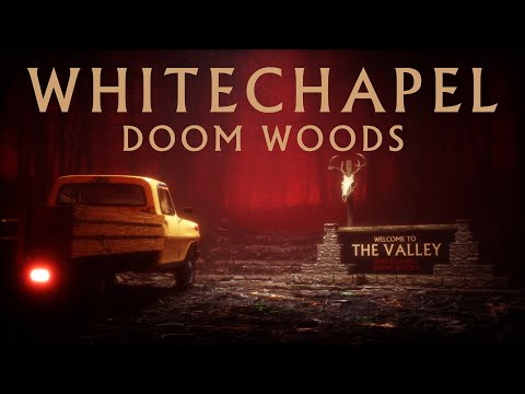 Whitechapel - Doom Woods (OFFICIAL VIDEO)