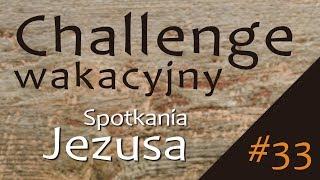 #ChallengeWakacyjny | Wyzwanie #33