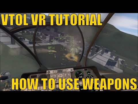 How to Use Weapons - VTOL VR Tutorial - Oculus Touch