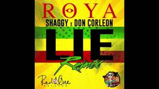 ROYA FT.SHAGGY (LIE) DONCORLEON REMIX