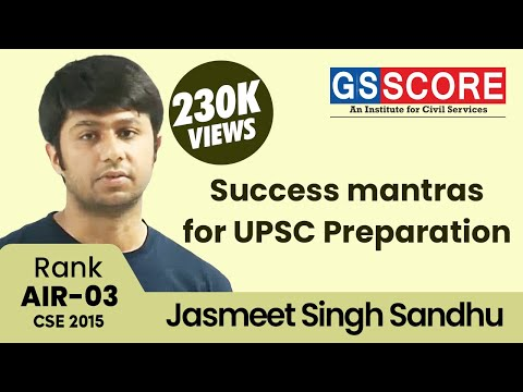IAS Topper 2015 Jasmeet Singh Sandhu AIR 3, Interview and Strategy