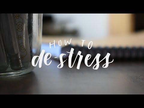 How To De-Stress - YT