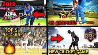 Top 5 Upcoming 4k graphics cricket game for Android & iOS in 2019| TEG