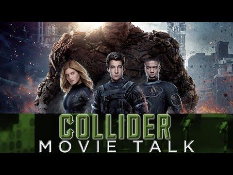 Collider Movie Talk - Did Fox Destroy Trank's Fantastic Four?
