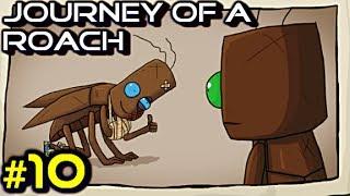 Journey of a Roach #10 - TOUT ÇA POUR UNE FLEUR POURRI?! - Gameplay/Commentaire Français [FR]