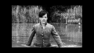 Indochine - Le lac (paroles)