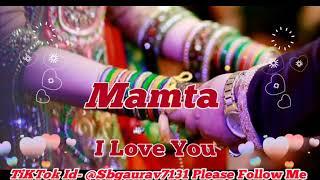 Mamta Love Name Whatsapp Status|Mamta Name Status|Mamta Name Love Name Whatsapp Status |Mamta Name