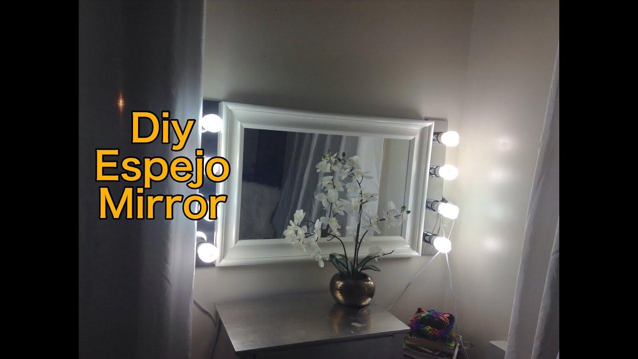 Diy Hacer Un Espejo De Maquillaje Makeup Mirror Youtube