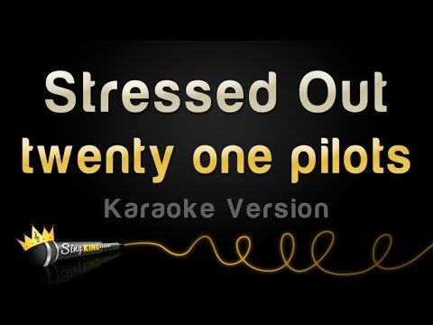 twenty one pilots  Stressed Out Karaoke Version
