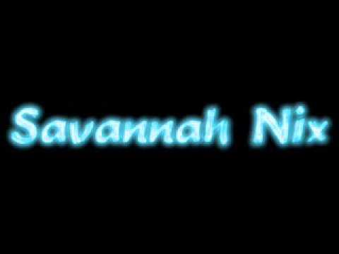 Savannah Nix  Success