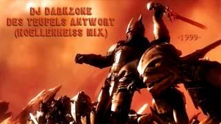 Dj Darkzone - Des Teufels Antwort (Hoellenheiss Mix) ·1999·