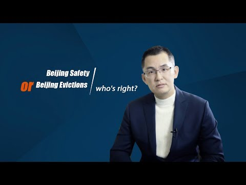 Beijing safety or Beijing evictions, who is right?