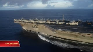Trung Quốc: Tàu chiến nước ngoài 'gây rối' Biển Đông (VOA)