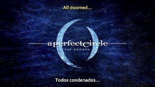 A Perfect Circle - The Doomed (Sub Español + Lyrics)