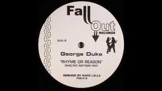 George Duke  -  Rhyme Or Reason (Shelter Anthem Mix)